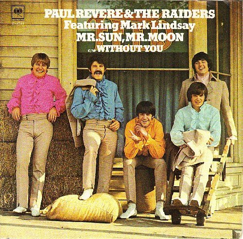 Mr Sun Mr Moon/Without You (VG+ PS ONLY) (Paul Revere And The Raiders Mark Lindsay)