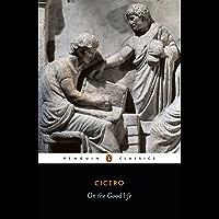 On the Good Life (Classics)