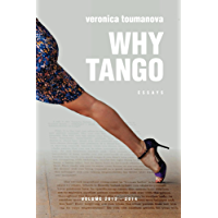 Why Tango: Essays on learning, dancing and living