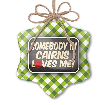 Amazon Com Neonblond Christmas Ornament Somebody In Cairns Loves Me