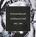 Ambience In Dub 1982 - 1985 (5Cd Box)