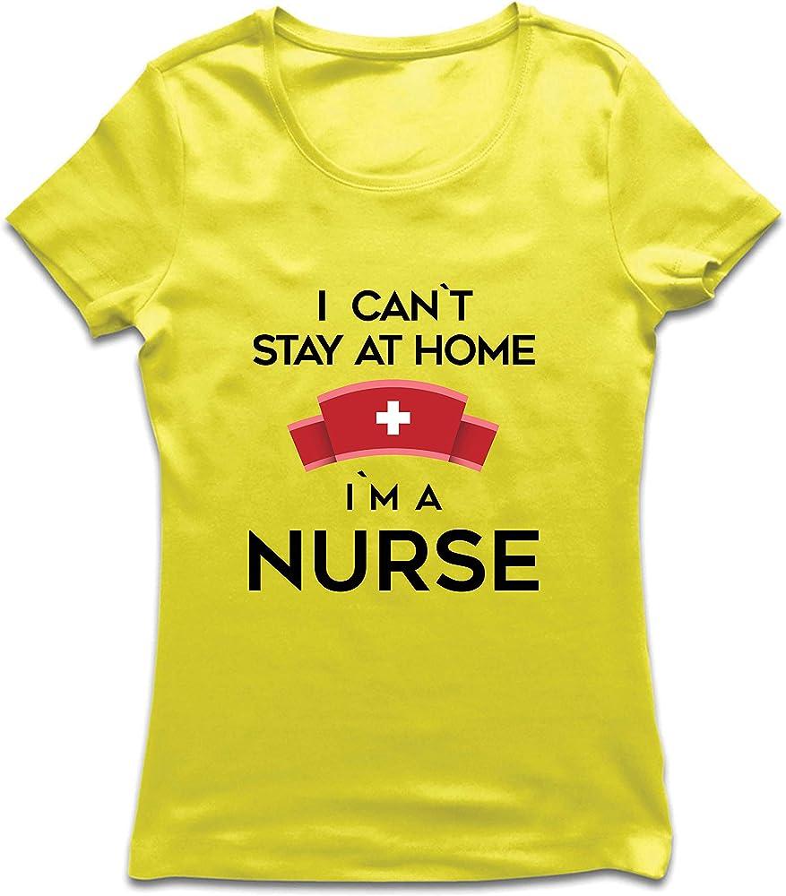 lepni.me Camiseta Mujer No Puedo quedarme En casa Soy una Enfermera Frontliners Regalo de reconocimiento de Tributo (Small Amarillo Multicolor): Amazon.es: Ropa y accesorios
