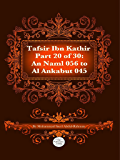 The Quran With Tafsir Ibn Kathir Part 20 of 30: An Naml 056 To Al Ankabut 045