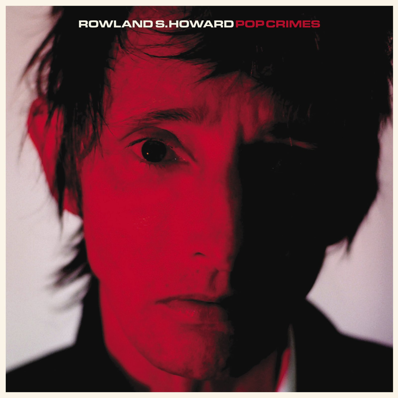 Rowland S. Howard - Pop Crimes (LP Vinyl)