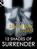 Seven Day Loan (Mills & Boon Spice Briefs)