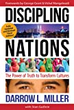 Discipling Nations: The Power of Truth to Transform Cultures 3rd edition, 2018