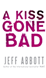 A Kiss Gone Bad (Whit Mosley Book 1)