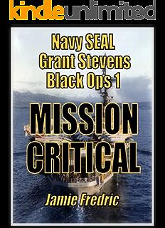 Warning Order Navy SEAL Grant Stevens Book 2