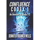 Confluence Codex 1: An Omnibus of the Scifi Series, Books 1-3
