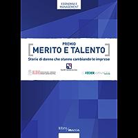 Premio Merito e Talento: Storie di donne che stanno cambiando le imprese