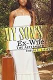 My Son's Ex-Wife (Urban Christian)
