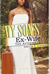 My Son's Ex-Wife (My Son's Wife) Paperback