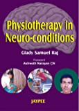 Physiotherapy In Neuro-Conditions