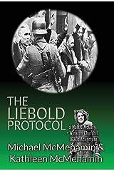 The Liebold Protocol: A Mattie McGary + Winston Churchill 1930's Adventure Hardcover