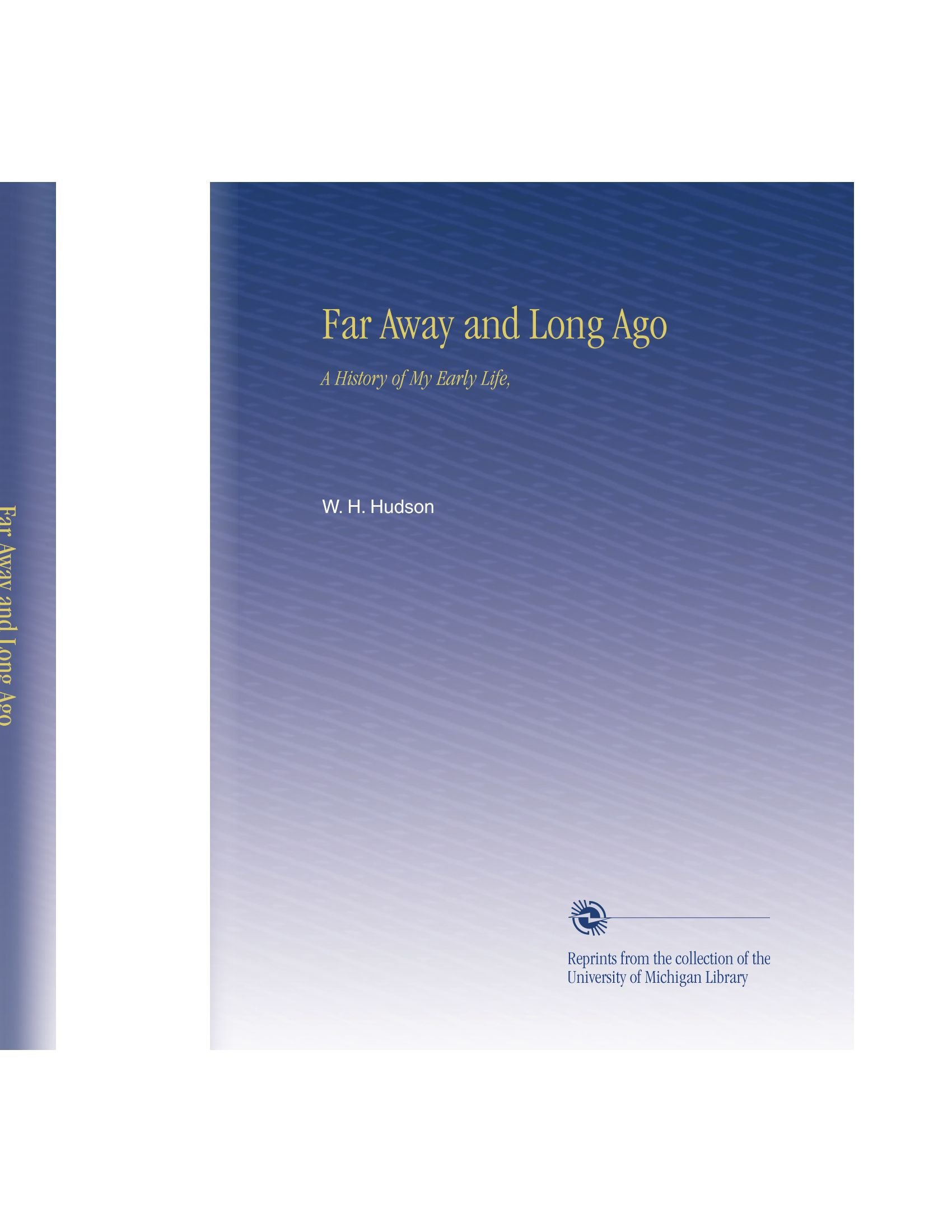 Read Online Far Away and Long Ago: A History of My Early Life, pdf epub