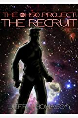 The Ohso Project: The Recruit