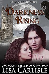 Darkness Rising (Gargoyle Shifter / Vampire Story): (Chateau…