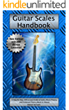 Guitar Scales Handbook: A Step-By-Step, 100-Lesson Guide to Scales, Music Theory, and Fretboard Theory (Book & Streaming Videos) (Steeplechase Guitar Instruction)
