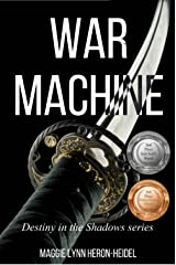War Machine: A Military Science Fiction Novel (Destiny in the Shadows | Assassin of Nacin Series Book 2) Kindle Edition