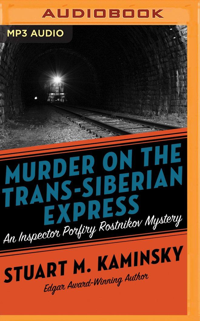 Download Murder on the Trans-Siberian Express (Inspector Porfiry Rostnikov) pdf epub