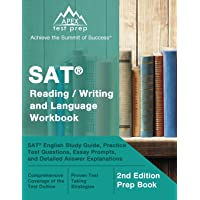 SAT Reading / Writing and Language Workbook: SAT English Study Guide, Practice Test Questions, Essay Prompts, and…