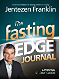 The Fasting Edge Journal: A Personal 21-Day Guide