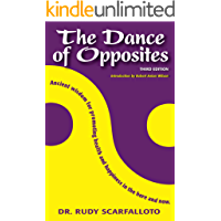 The Dance of Opposites (English Edition)