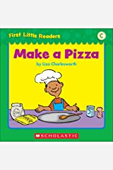 First Little Readers: Make A Pizza (Level C) Kindle Edition