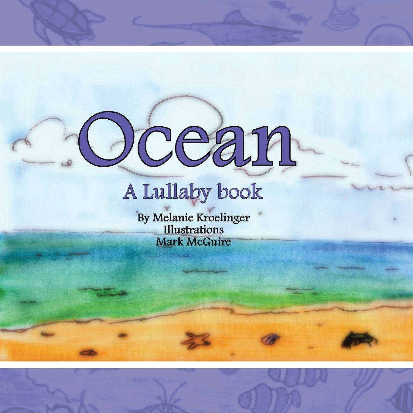 Ocean: A Lullaby book ebook