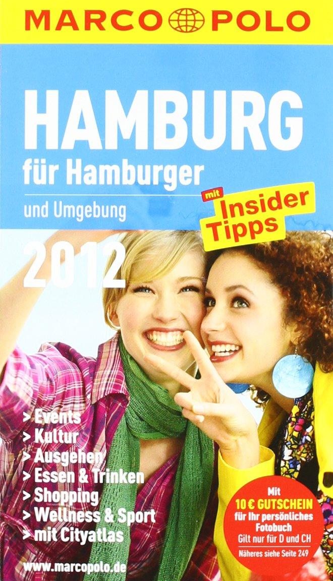 MARCO POLO Stadtführer Hamburg für Hamburger 2012