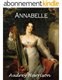 Annabelle: A Regency Romance (The Four Sisters' Series Book 2) (English Edition)