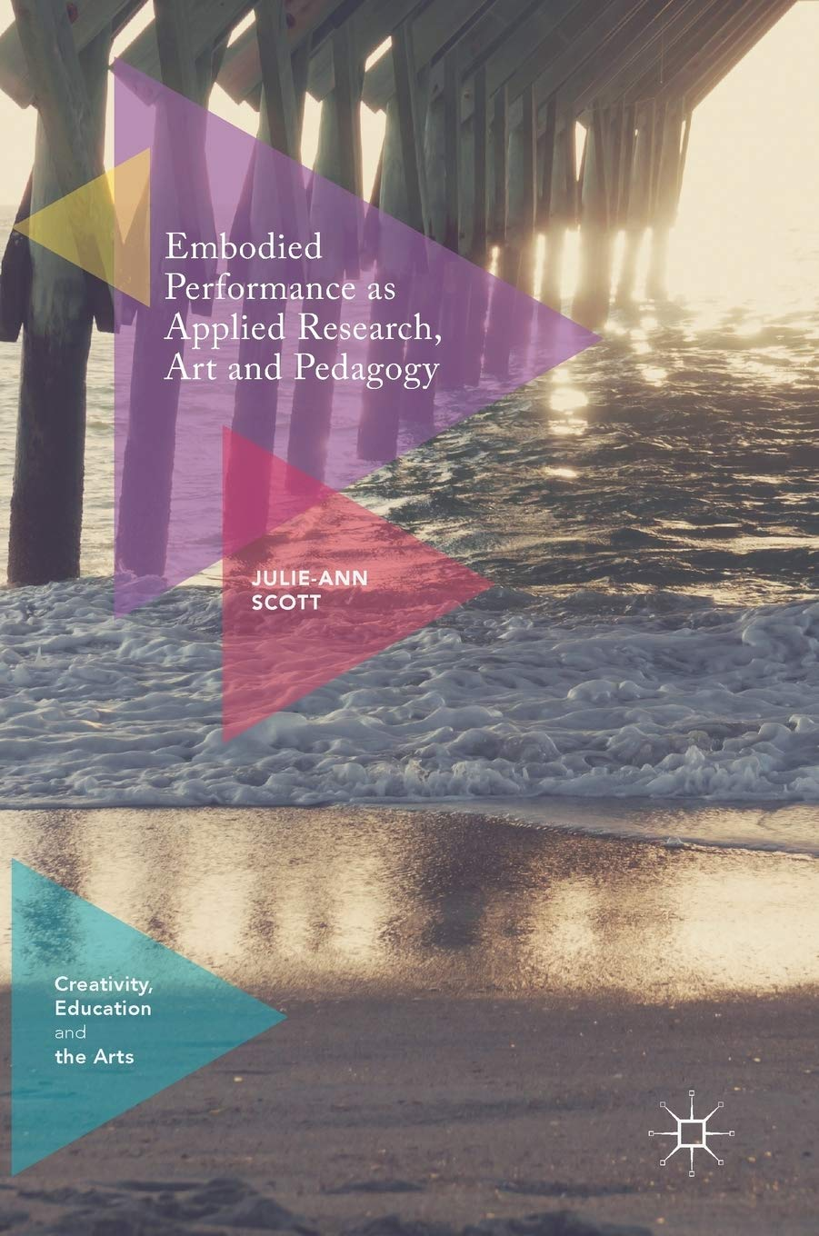 Embodied Performance as Applied Research, Art and ...