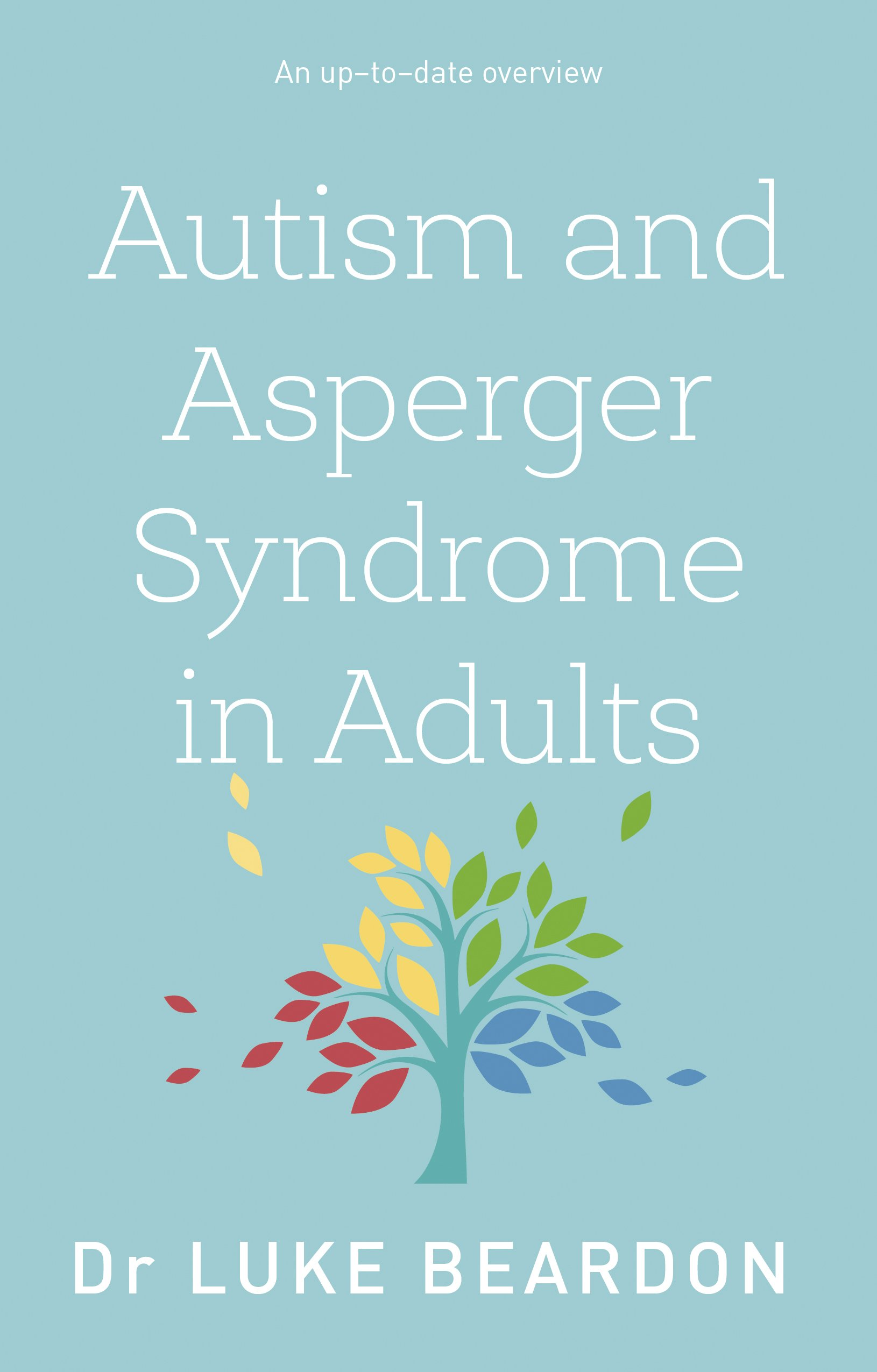 Autism & Asperger Syndrome in Adults (Overcoming Common Problems): Book Cover