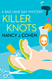 Killer Knots (The Bad Hair Day Mysteries Book 9)