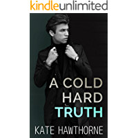A Cold Hard Truth (Two Truths and a Lie Book 2)