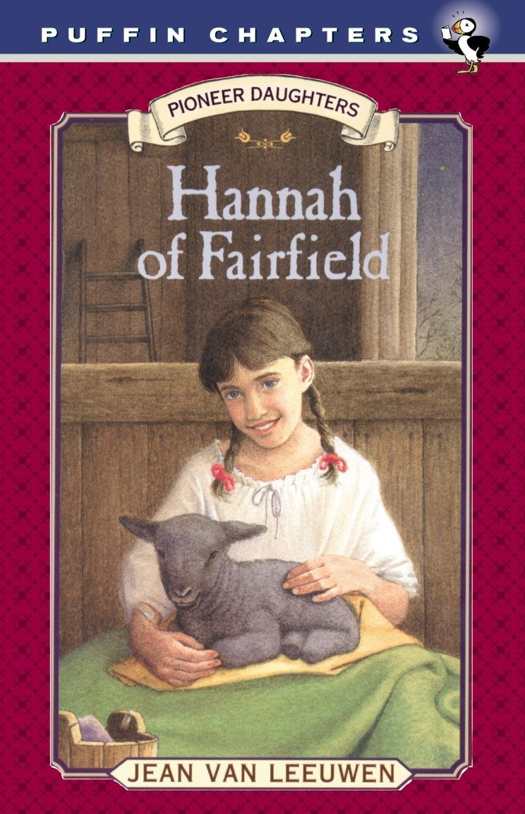 Read Online Hannah of Fairfield: Pioneer Daughters #1 ebook