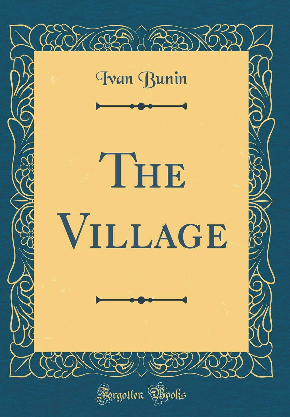 Ivan Bunin, In the village - the content of the story, analysis and characterization of the characters 33