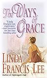 The Ways of Grace: A Novel