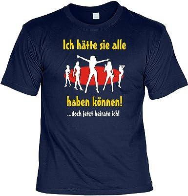 Spaß Shirt/Party Shirt/ Sprüche Shirt Thema Hochzeit/Heirat: Ich