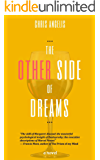 The Other Side of Dreams (English Edition)