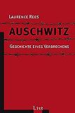 Auschwitz: Geschichte eines Verbrechens (German Edition)
