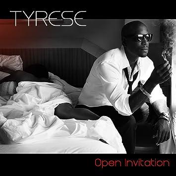 Tyrese open invitation explicit amazon music open invitation explicit stopboris Choice Image