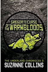 Gregor and the Curse of the Warmbloods (The Underland Chronicles) Paperback