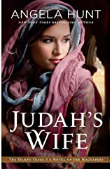 Judah's Wife: A Novel of the Maccabees (The Silent Years) Paperback