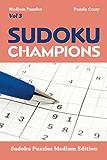 Sudoku Champions (Medium Puzzles) Vol 3: Sudoku Puzzles Medium Edition