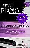 Piano Nivel 3: Curso Acelerado en 10 Lecciones