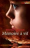 Mémoire à vif (Best-Sellers)
