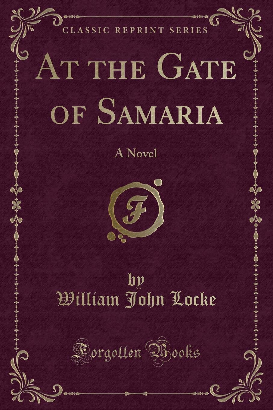 At the Gate of Samaria: A Novel (Classic Reprint) pdf epub