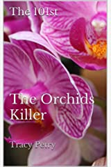 The Orchids Killer (The 101st Book 1) Kindle Edition