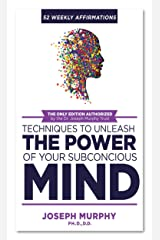 52 Weekly Affirmations: Practical Techniques to Unleash the Power of Your Subconscious Mind Kindle Edition